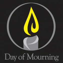 April 28th is a National Day of Mourning