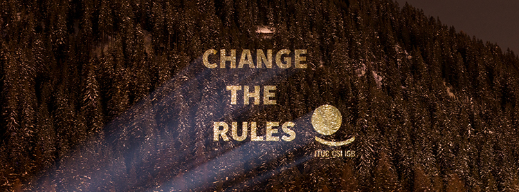 7 October - World Day for Decent Work: Change the Rules
