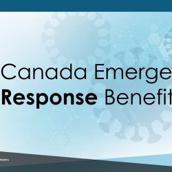 Canada Emergency Response Benefit- Things to Know