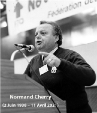 Normand Cherry (JUNE 2, 1938 – APRIL 11, 2021) A great defender of Quebec aerospace workers has passed away